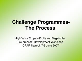 Challenge Programmes- The Process