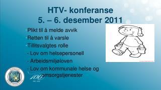 HTV- konferanse 5. – 6. desember 2011