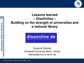 Lessons learned – DissOnline –  Building on the strength of universities and a national library