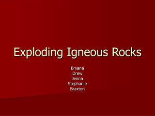 Exploding Igneous Rocks