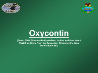 OxycontinSelect Slide Show on the PowerPoint toolbar and then select Start Slide Show From the Beginning.  Otherwise the