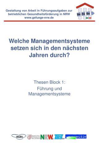 Welche Managementsysteme setzen sich in den nächsten Jahren durch?