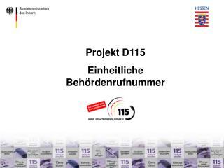 Projekt D115 Einheitliche Behördenrufnummer