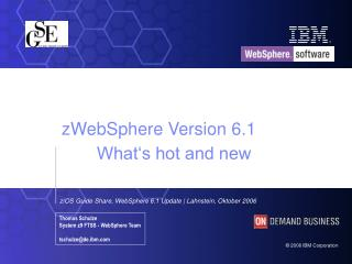 zWebSphere Version 6.1 What's hot and new