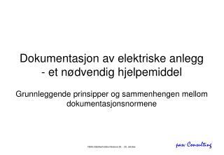 Dokumentasjon av elektriske anlegg - et nødvendig hjelpemiddel