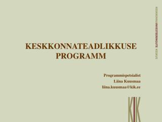 KESKKONNATEADLIKKUSE PROGRAMM