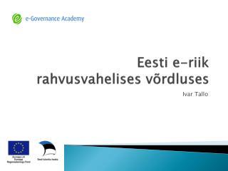 Eesti e-riik rahvusvahelises võrdluses