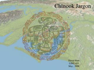 Chinook Jargon