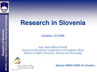 Research in Slovenia