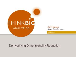 Demystifying Dimensionality Reduction