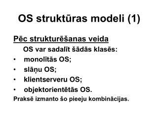 OS strukt?ras modeli (1)