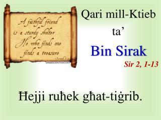 Qari  mill-Ktieb  ta' Bin  Sirak Sir  2, 1-13