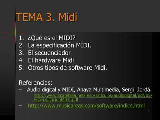 TEMA 3.  Midi