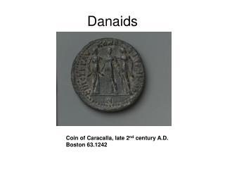 Danaids