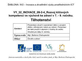 VY_32_INOVACE_09-2-4_Rozvoj kl�?ov�ch kompetenc� ve v�chov? ke zdrav� v 7. - 9. ro?n�ku.
