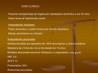 CASO CL NICO: