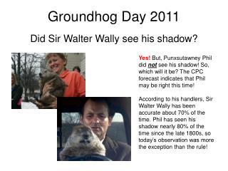 Groundhog Day 2011