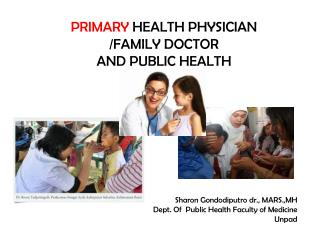 PRIMARY  HEALTH PHYSICIAN /FAMILY DOCTOR  AND PUBLIC HEALTH