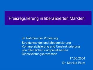 Preisregulierung in liberalisierten Märkten
