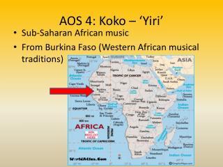 AOS 4: Koko – 'Yiri'