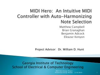 MIDI Hero:  An Intuitive MIDI Controller with Auto-Harmonizing Note Selection