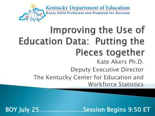 Improving the Use of Education Data:  Putting the Pieces together