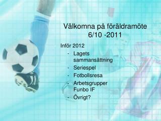 Välkomna på föräldramöte 6/10 -2011