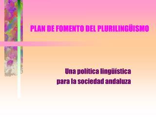 PLAN DE FOMENTO DEL PLURILING ISMO