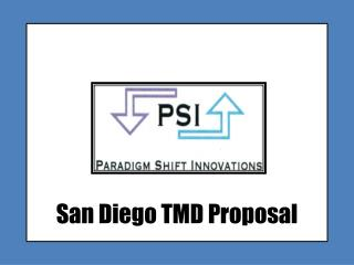 San Diego TMD Proposal