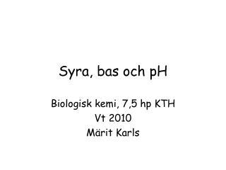 Syra, bas och pH
