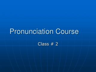 Pronunciation Course