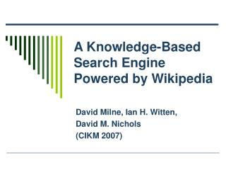 A Knowledge-Based Search Engine Powered by Wikipedia