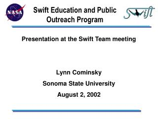 Swift Education and Public Outreach Program