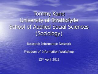 Tommy Kane  University of Strathclyde School of Applied Social Sciences (Sociology)