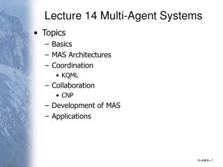 Lecture 14 Multi-Agent Systems