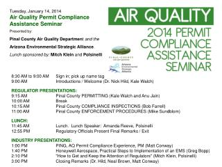 Tuesday, January 14, 2014 Air Quality Permit Compliance Assistance Seminar Presented by: