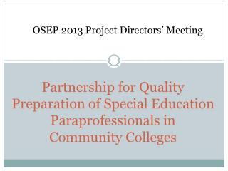 OSEP 2013 Project Directors' Meeting