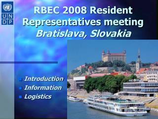 RBEC 2008 Resident Representatives meeting Bratislava, Slovakia