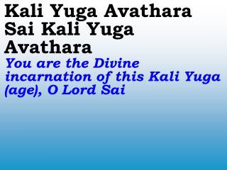 1696_Ver06L_Kali Yuga Avathara Sai Kali Yuga Avathara