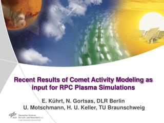Outline Introduction Activity of comets Thermal model for activity Conclusion
