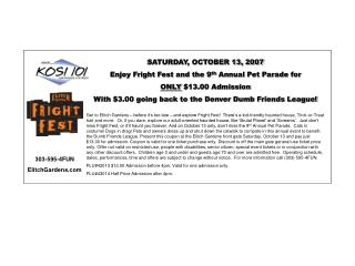 SATURDAY, OCTOBER 13, 2007 Enjoy Fright Fest and the 9 th  Annual Pet Parade for