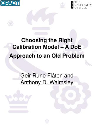 Choosing the Right Calibration Model   A DoE Approach to an Old Problem