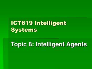 ICT619 Intelligent Systems