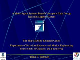 A Multi-Agent Systems Based Conceptual Ship Design Decision Support System