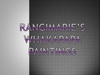 Rangimarie's Whakapapa  Paintings