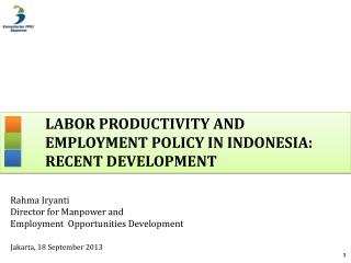 LABOR PRODUCTIVITY AND EMPLOYMENT POLICY IN INDONESIA: Recent Development