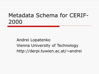 Metadata Schema for CERIF-2000