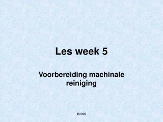 Les week 5