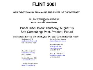 Panel Discussion: Thursday, August 16 Soft Computing: Past, Present, Future