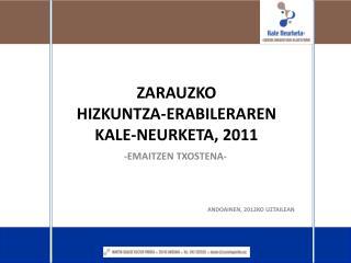ZARAUZKO  hizkuntza-erabileraren  kale-neurketa, 2011
